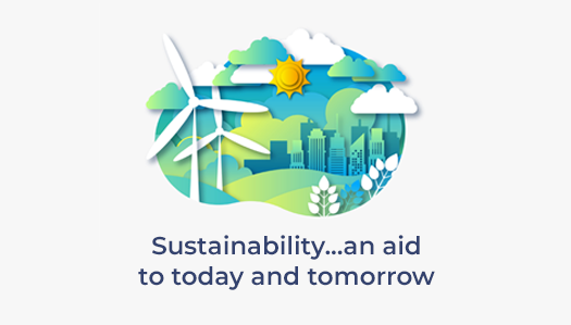 Sustainability - an aid to today and tomorrow