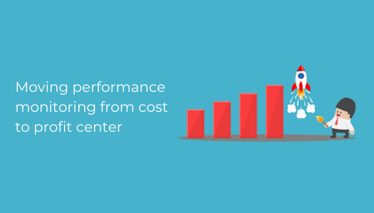 Moving-performance-monitoring-from-cost-to-profit-center-525X299